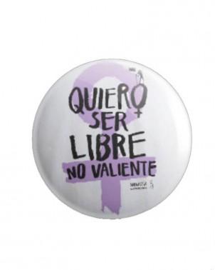 Chapa feminista Quiero ser Libre Amnistía Internacional